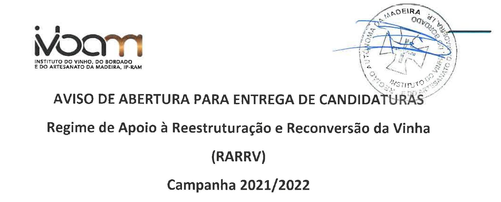 CANDIDATURAS REGIME DE APOIO À REESTRUTURAÇÃO E RECONVERSÃO DA VINHA CAMPANHA 2021/2022